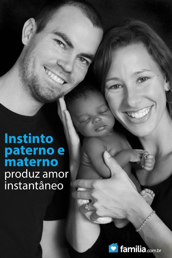 Instinto paterno e materno produz amor instantâneo